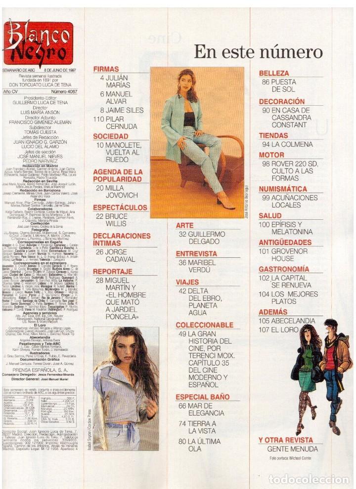 Coleccionismo de Revista Blanco y Negro: 1997. MANOLETE. PAULA VAZQUEZ. IVONNE REYES.MILLA JOVOVICH.MARIBEL VERDÚ. VER SUMARIO. - Foto 2 - 123394563