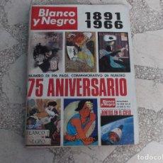 Coleccionismo de Revista Blanco y Negro: BLANCO Y NEGRO Nº 2818, MAYO-66,1891 1966 ,75 ANIVERSARIO DE LA REVISTA 196 PAGINAS CONMEMORATIVAS. Lote 124768219