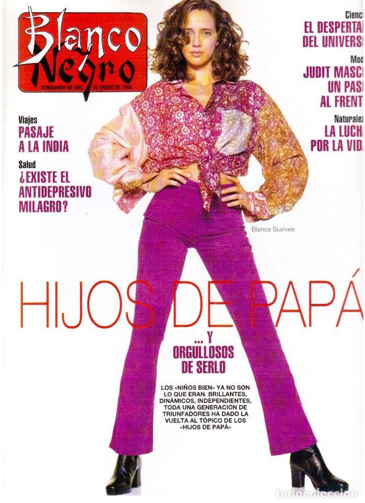 1994. BLANCA SUELVES. ANA OBREGÓN. JUDIT MASCÓ. ESTEFANÍA LUIK. NATALIA DICENTA. VER SUMARIO... (Coleccionismo - Revistas y Periódicos Modernos (a partir de 1.940) - Blanco y Negro)