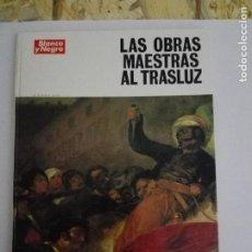 Coleccionismo de Revista Blanco y Negro: LAS OBRAS MAESTRAS AL TRASLUZ. COLECCIONABLE BLANCO Y NEGRO.. Lote 127252143