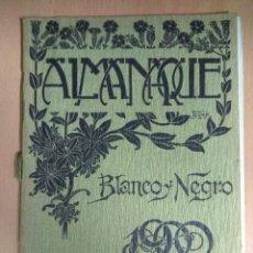 Coleccionismo de Revista Blanco y Negro: ALMANAQUE ILUSTRADO BLANCO Y NEGRO 1900. Lote 129550679