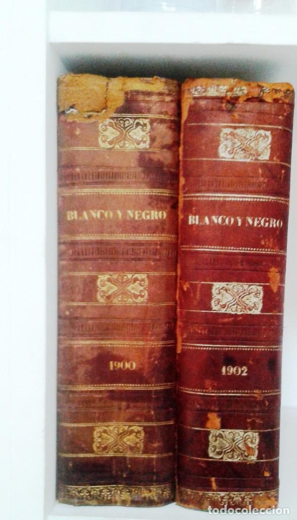 BLANCO Y NEGRO AÑOS TOMOS COMPLETOS 1900 1902 (Coleccionismo - Revistas y Periódicos Modernos (a partir de 1.940) - Blanco y Negro)