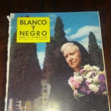 Colecionismo de Revistas Preto e Branco: REVISTA BLANCO Y NEGRO , MADRID 2 NOVIEMBRE 1957, DIA DE LOS DIFUNTOS. Lote 131149872