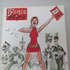 Coleccionismo de Revista Blanco y Negro: BLANCO Y NEGRO. ESPECIAL 100 AÑOS, 1891-1991. Lote 133717386