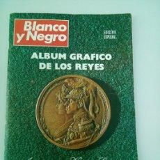 Coleccionismo de Revista Blanco y Negro: BLANCO Y NEGRO. ALBUM GRAFICO DE LOS REYES. Lote 133718514
