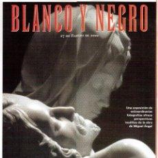 Coleccionismo de Revista Blanco y Negro: 2000. GIORGIO ARMANI. MARCELA MORELO. JOHN MADDOX. JOSÉ CORONADO. VER SUMARIO.. Lote 133806174