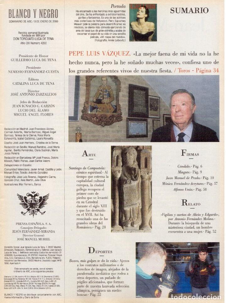 Coleccionismo de Revista Blanco y Negro: 2000. SIGOURNEY WEAVER. JEAN - MICHEL JARRE. LOCURAS DALINIANAS. BOXEO. VER SUMARIO. - Foto 2 - 133816746