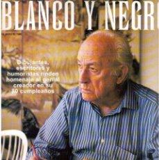Coleccionismo de Revista Blanco y Negro: 1999. MINGOTE. 80 AÑOS. CUADERNILLO DE 14 PÁGINAS. DREW BARRIMORE. CHAGALL. VER SUMARIO.. Lote 133831242