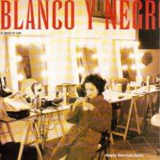 Coleccionismo de Revista Blanco y Negro: 1999. AITANA SÁNCHEZ-GIJÓN. MAN RAY. HEVIA. CARMEN SEVILLA. VER SUMARIO.. Lote 133838058