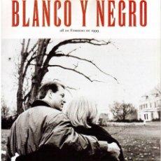 Collectionnisme de Magazine Blanco y Negro: 1999. ENRIQUE CORNEJO. ANA MARÍA MATUTE. CINE CITTA. LA ARCADIA DEL TÍBER. VER SUMARIO. . Lote 133845422