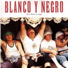 Coleccionismo de Revista Blanco y Negro: 1999. FRANCIS FORD COPPOLA. CATHERINE DENEUVE. BUERO VALLEJO. BELCHITE. . Lote 133902482