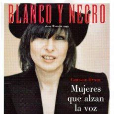 Coleccionismo de Revista Blanco y Negro: 1999. CHRISSIE HYNDE DE PRETENDERS. CECILIA ROTH. VER SUMARIO.. Lote 133952762