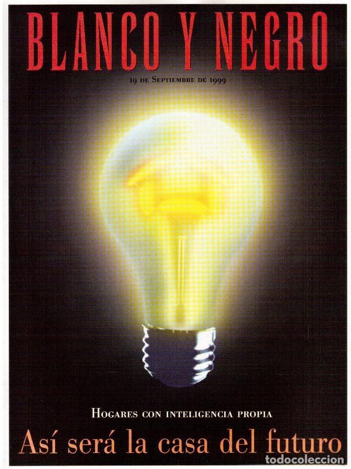 1999. VICENTE AMIGO. PEREJAUME. NURIA ROCA. ESTEFANÍA LUIK. VER SUMARIO. (Coleccionismo - Revistas y Periódicos Modernos (a partir de 1.940) - Blanco y Negro)