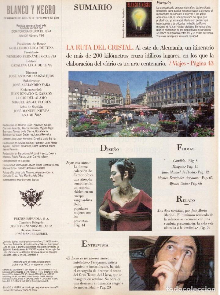 Coleccionismo de Revista Blanco y Negro: 1999. VICENTE AMIGO. PEREJAUME. NURIA ROCA. ESTEFANÍA LUIK. VER SUMARIO. - Foto 2 - 134181398