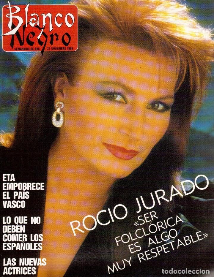 1988. ROCIO JURADO. INÉS SASTRE. ALEJANDRA GREPI. EMMA SUÁREZ. LYDIA BOSCH. VER SUMARIO. (Coleccionismo - Revistas y Periódicos Modernos (a partir de 1.940) - Blanco y Negro)
