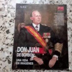 Coleccionismo de Revista Blanco y Negro: ABC-BLANCO Y NEGRO, DON JUAN DE BORBÓN. UNA VIDA EN IMÁGENES. Lote 134810850