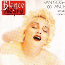 Coleccionismo de Revista Blanco y Negro: 1990. MADONNA. VICKY LARRAZ. ISABEL PANTOJA. FABIOLA TOLEDO. THE REFRESCOS. MECANO. SARA MONTIEL. . Lote 135172658