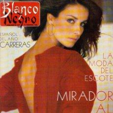 Coleccionismo de Revista Blanco y Negro: 1988. SARA MONTIEL. MERCEDES MILÁ ENTREVISTA DE ANA DIOSDADO. ALASKA. CORAL BISTUER. VER SUMARIO.. Lote 135455790