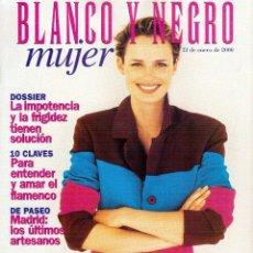 Coleccionismo de Revista Blanco y Negro: 2000. ANA ROSA QUINTANA. FLAMENCO: CARMEN AMAYA, CAMARÓN DE LA ISLA, ANTONIO CANALES, ...VER SUMARIO. Lote 136540918