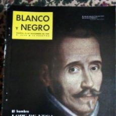 Coleccionismo de Revista Blanco y Negro: Nº 2638 24 NOVIEMBRE 1.962 ESPECIAL LOPE DE VEGA. Lote 140087262
