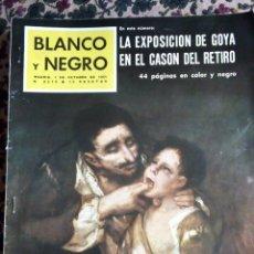 Coleccionismo de Revista Blanco y Negro: Nº 2579 7 OCTUBRE 1.961: LA EXPOSICIÓN DE GOYA EN EL CASÓN DEL BUEN RETIRO. Lote 140087498