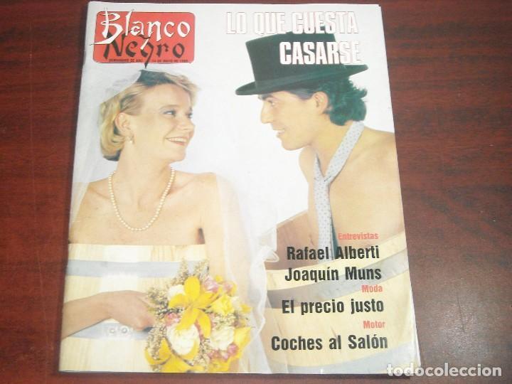 REVISTA BLANCO NEGRO Nº 3646- MAYO 1989- RAFAEL ALBERTI- JOAQUIN MUNS-PRECIO JUSTO (Coleccionismo - Revistas y Periódicos Modernos (a partir de 1.940) - Blanco y Negro)