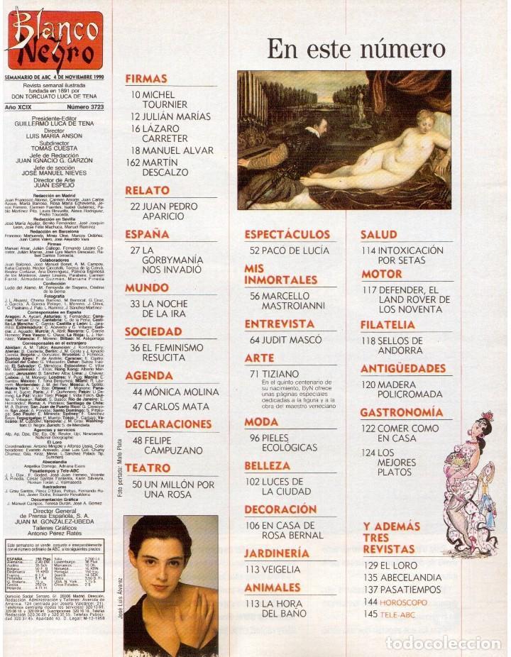 Coleccionismo de Revista Blanco y Negro: 1990. JUDIT MASCÓ. PACO DE LUCÍA. MÓNICA MOLINA. LAURA VALENZUELA. ROSA BERNAL. VER SUMARIO. - Foto 2 - 142507658