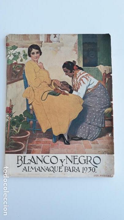REVISTA ILUSTRADA BLANCO Y NEGRO, ALMANAQUE PARA 1930 NUMERO 2016, 5 ENERO 1930. W (Coleccionismo - Revistas y Periódicos Modernos (a partir de 1.940) - Blanco y Negro)