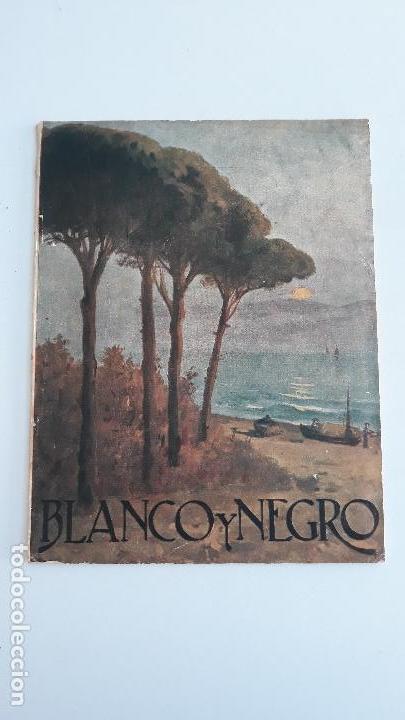 REVISTA ILUSTRADA BLANCO Y NEGRO, NUMERO 1664, 8 ABRIL 1923. W (Coleccionismo - Revistas y Periódicos Modernos (a partir de 1.940) - Blanco y Negro)