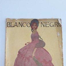 Coleccionismo de Revista Blanco y Negro: REVISTA ILUSTRADA BLANCO Y NEGRO, NUMERO 1555, 6 MARZO 1921. W. Lote 142569386