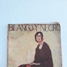 Coleccionismo de Revista Blanco y Negro: REVISTA ILUSTRADA BLANCO Y NEGRO, NUMERO 1605, 19 FEBRERO 1922. W. Lote 142570650
