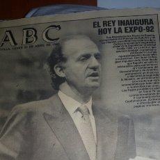 Coleccionismo de Revista Blanco y Negro: PERIODICO EL REY INAUGURA HOY LA EXPO92. Lote 143069577