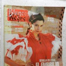Coleccionismo de Revista Blanco y Negro: BLANCO Y NEGRO SEMANARIO DE ABC Nº 3903 - ABRIL 1994 - SEVILLA EN FERIA - EN CASA DE JOSÉ LLANOS . Lote 143329082