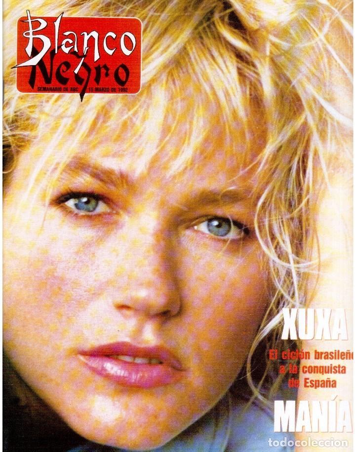 1992. XUXA. ANGELA MOLINA. CRISTINA HIGUERAS. CRISTINA ROSENVINGE. SARA MONTIEL. VER SUMARIO. (Coleccionismo - Revistas y Periódicos Modernos (a partir de 1.940) - Blanco y Negro)