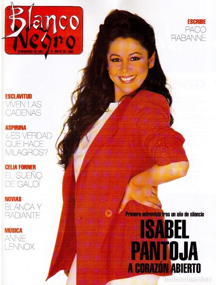 1992. ISABEL PANTOJA. MECANO. CELIA FORNER. RAFFAELLA CARRÁ. PALOMA SAN BASILIO. ANNIE LENOX. VER (Coleccionismo - Revistas y Periódicos Modernos (a partir de 1.940) - Blanco y Negro)