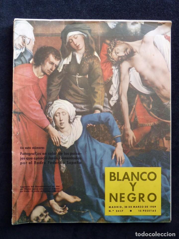 REVISTA BLANCO Y NEGRO. Nº 2447, 1959. SEMANA SANTA EN SEVILLA, BENJAMIN PALENCIA (Coleccionismo - Revistas y Periódicos Modernos (a partir de 1.940) - Blanco y Negro)