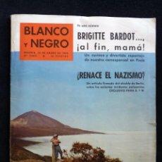 Coleccionismo de Revista Blanco y Negro: REVISTA BLANCO Y NEGRO. Nº 2489, 1960. BRIGITTE BARDOT MADRE, ¿RENACE EL NAZISMO?, TENERIFE. BANDOLE. Lote 144128398