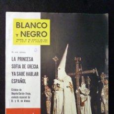 Coleccionismo de Revista Blanco y Negro: REVISTA BLANCO Y NEGRO. Nº 2607, 1962. SEMANA SANTA MÁLAGA. PRINCESA SOFIA DE GRECIA. AUGUSTO PICCAR. Lote 144133846