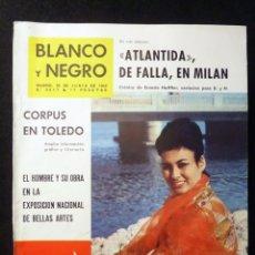 Coleccionismo de Revista Blanco y Negro: REVISTA BLANCO Y NEGRO. Nº 2617, 1962. CORPUS EN TOLEDO, ATLANTIDA DE FALLA EN MILAN, MISS EUROPA. Lote 144134278