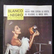Coleccionismo de Revista Blanco y Negro: REVISTA BLANCO Y NEGRO. Nº 2687, 1963. NATI MISTRAL, SEGOVIA, BRIGITTE BARDOT BB, LA PERRICHOLA. Lote 144138558