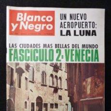 Coleccionismo de Revista Blanco y Negro: REVISTA BLANCO Y NEGRO. Nº 2806, 1966. UN NUEVO AEROPUERTO: LA LUNA, PALACIO DE LIRIA, VENECIA. Lote 144140950