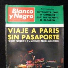 Coleccionismo de Revista Blanco y Negro: REVISTA BLANCO Y NEGRO. Nº 2902, 1967. PARIS, ARTE BARJOLA. Lote 144142590