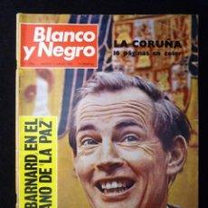 Coleccionismo de Revista Blanco y Negro: REVISTA BLANCO Y NEGRO. Nº 2926, 1968. LA CORUÑA, DOCTOR BARNARD. Lote 144143026