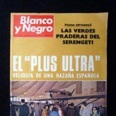 Coleccionismo de Revista Blanco y Negro: REVISTA BLANCO Y NEGRO. Nº 2927, 1968. EL PLUS ULTRA RELIQUIA HAZAÑA ESPAÑOLA, LISBOA. Lote 144143106