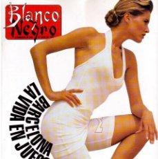 Coleccionismo de Revista Blanco y Negro: 1992. JUDIT MASCÓ. CELIA FORNER. NINA. PALOMA SAN BASILIO. RYUCHI SAKAMOTO. VER SUMARIO.. Lote 156105365