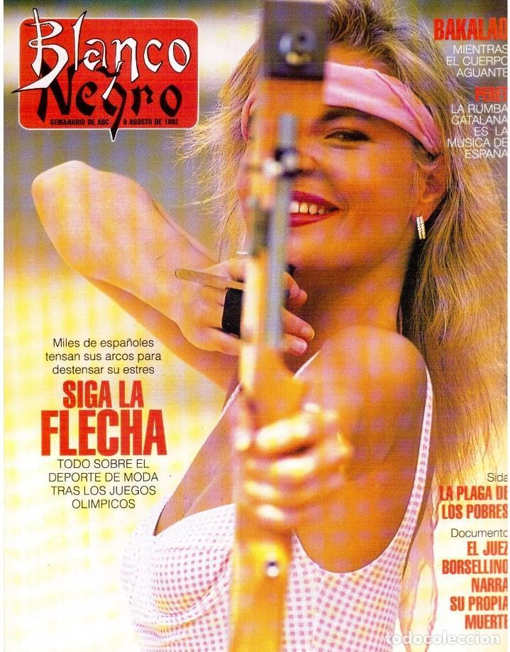 1992. LOLA DE PÁRAMO. ANA ALVAREZ. LADY HELEN WINDSOR. BAKALAO. PERET. MARIBEL VERDÚ. VER SUMARIO. (Coleccionismo - Revistas y Periódicos Modernos (a partir de 1.940) - Blanco y Negro)
