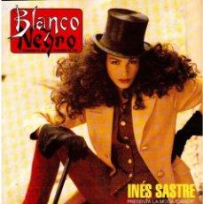 Coleccionismo de Revista Blanco y Negro: 1992. INÉS SASTRE. PALOMA LAGO. MAR FLORES. ELENA BARQUILLA. NIEVES ÁLVAREZ. AZÚCAR MORENO. VER . Lote 144320502