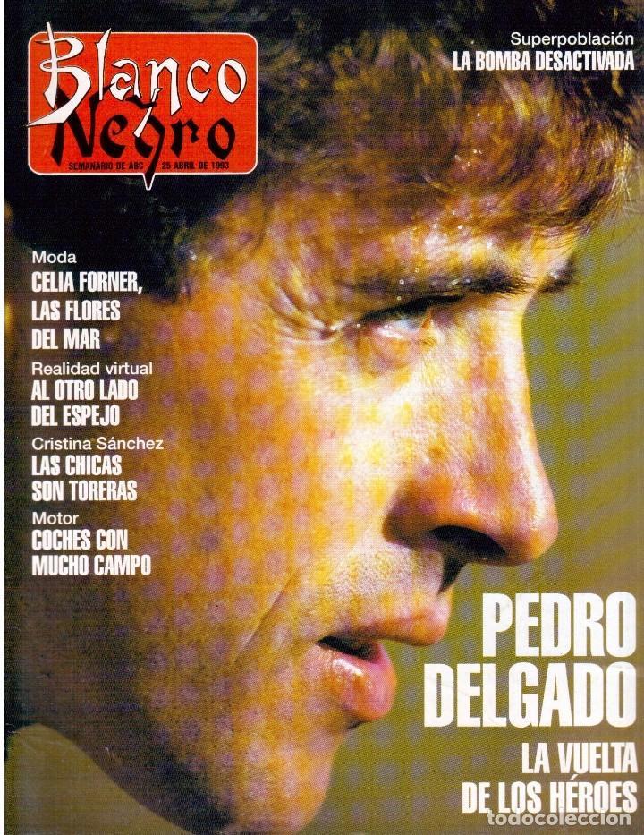 1993. PEDRO DELGADO. LYDIA BOSCH. HEROES DEL SILENCIO. PALOMA MARÍN. JULIO MEDEM. JOAQUÍN CORTÉS. (Coleccionismo - Revistas y Periódicos Modernos (a partir de 1.940) - Blanco y Negro)