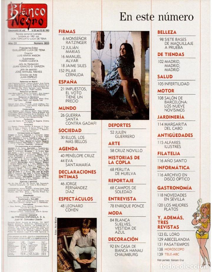 Coleccionismo de Revista Blanco y Negro: 1993. PENÉLOPE CRUZ. EVA SANTA MARÍA. LEONARD COHEN. JULEN GUERRERO. BLANCA SUELVES. VER SUMARIO. - Foto 2 - 144799190