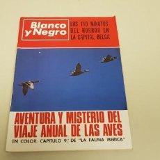 Coleccionismo de Revista Blanco y Negro: 119- LOS 110 MINUTOS DE HORROR EN LA CAPITAL BELGA ATENTADO BLANCO Y NEGRO REVISTA JUNIO 1967. Lote 149136558